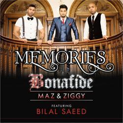 Memories (Single) - Bonafide (Maz And Ziggy) - Bilal Saeed