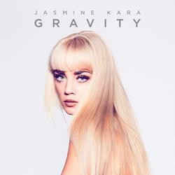 Gravity (Single) - Jasmine Kara