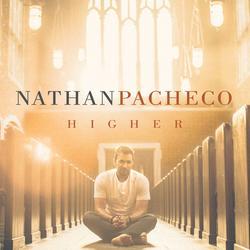 Higher - Nathan Pacheco