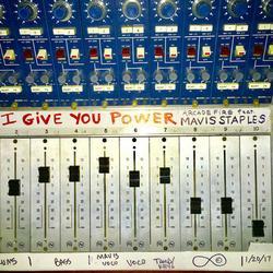 I Give You Power (Single) - Arcade Fire -  Mavis Staples