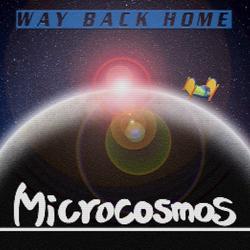 Way Back Home (Single) - Micro Cosmos