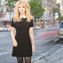 Windy City - Alison Krauss