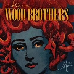 The Muse - The Wood Brothers
