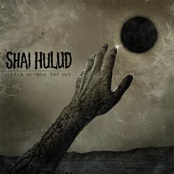 Reach Beyond The Sun - Shai Hulud