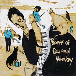 Songs Of God And Whiskey - The Airborne Toxic Event