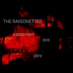 A Good Fight (Single) - The Raveonettes