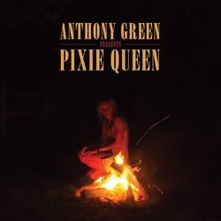 Pixie Queen - Anthony Green