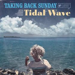 Tidal Wave - Taking Back Sunday