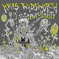Popularity - Kris Wadsworth