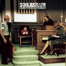 Candy From A Stranger - Soul Asylum