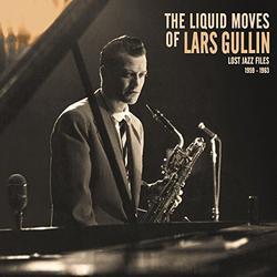 The Liquid Moves Of Lars Gullin - Lars Gullin