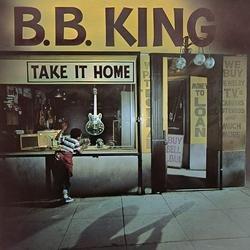 Take It Home - B.B. King