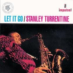 Let It Go - Stanley Turrentine