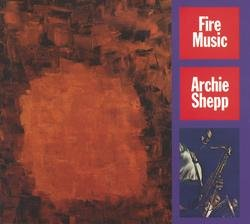 Fire Music - Archie Shepp