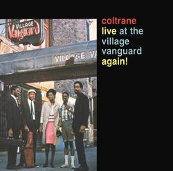 Live At The Village Vanguard Again! - John Coltrane