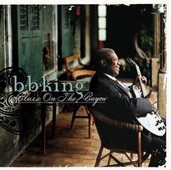 Blues On The Bayou - B.B. King