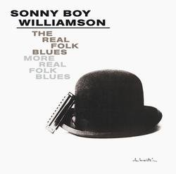 The Real Folk Blues/More Real Folk Blues - Sonny Boy Williamson