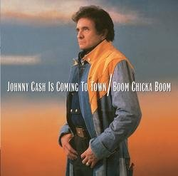 Johnny Cash Is Coming To Town/Boom Chicka Boom - Johnny Cash