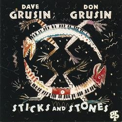 Sticks And Stones - Dave Grusin
