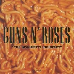 The Spaghetti Incident? - Guns N
