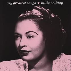 My Greatest Songs - Billie Holiday