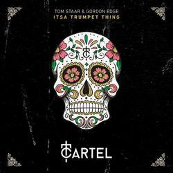 Itsa Trumpet Thing (Single) - Tom Staar - Gordon Edge