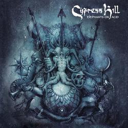 Elephants On Acid - Cypress Hill