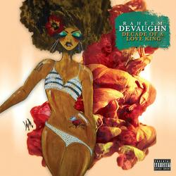 Decade Of A Love King - Raheem Devaughn