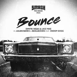 Bounce (Single) - Dimitri Vegas & Like Mike - Julian Banks - Snoop Dogg