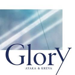Glory - Ayaka - KREVA