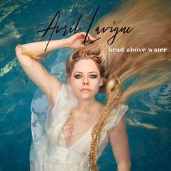 Head Above Water (Single) - Avril Lavigne