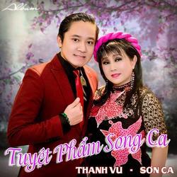 Tuyệt Phẩm Song Ca - Thanh Vũ - Sơn Ca
