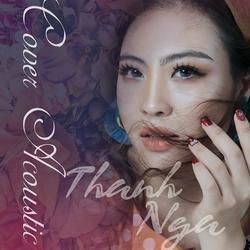 Acoustic Cover (EP) - Thanh Nga