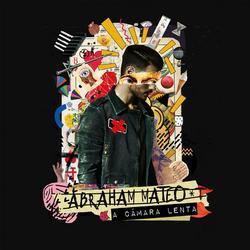 A Cámara Lenta (Single) - Abraham Mateo