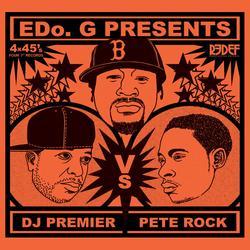 Edo. G Presents DJ Premier VS Pete Rock - Edo. G - DJ Premier - Pete Rock