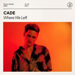 Where We Left (Extended Mix) (Single) - CADE