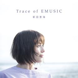 Trace of EMUSIC CD1 - Emi Nitta