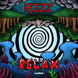 Relax (Single) - Rezz