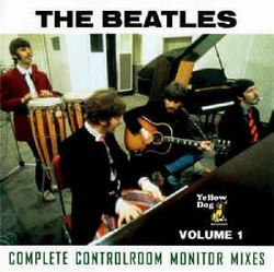 Complete Controlroom Monitor Mixes - Volume 1 CD 1 - The Beatles