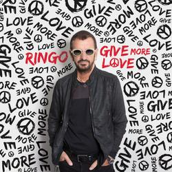 Give More Love - Ringo Starr