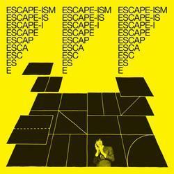 Introduction To Escape-ism - Escape-ism
