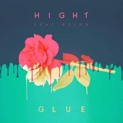 Glue (Single) - Hight - Reign