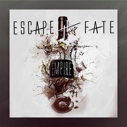 Empire (Single) - Escape The Fate