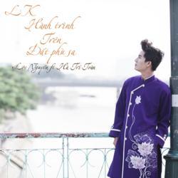 Liên Khúc Hành Trình Trên Đất Phù Sa (Single) - Lộc Nguyễn - Hà Trí Toàn