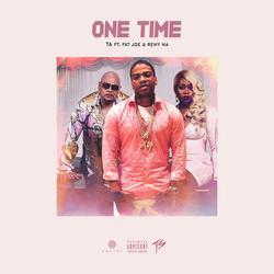 One Time (Single) - TA - Fat Joe - Remy Ma