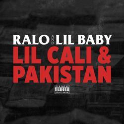Lil Cali & Pakistan (Single) - Ralo - Lil Baby