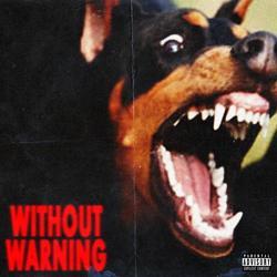 Without Warning - 21 Savage