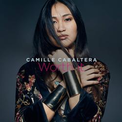 Worth It (Single) - Camille Cabaltera