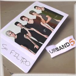 Sin Filtro (Single) - Urband 5