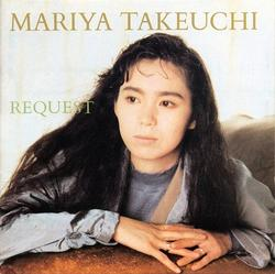 REQUEST -30th Anniversary Edition- - Mariya Takeuchi